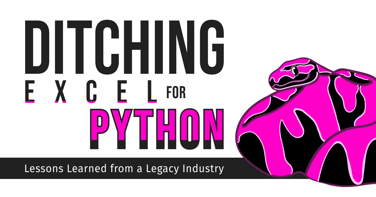 Ditching Excel for Python in a Legacy Industry (Reinsurance)